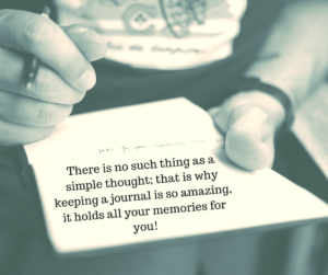 There is no such thing as a simple thought, that why keeping a journal is so amazing, it holds all your memories for you!