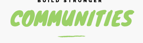 3 Easy Ways to Build Stronger Communities