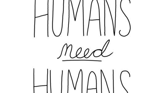 humans need humans